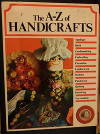 image of THE A-Z OF HANDICRAFTS