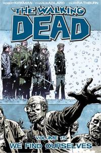 We Find Ourselves by Robert Kirkman - 2011