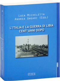 image of L'Italia e la Guerra di Libia Cent'Anni Dopo