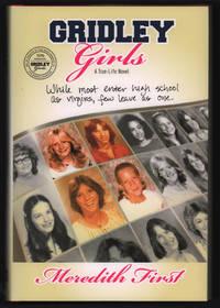 Gridley Girls: A True-Life Novel