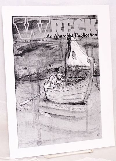 Vancouver: n.p., 2015. 24p., 8.5x11 inches, staplebound, as new. Nicely produced Canadian anarchist ...