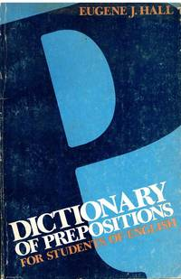 Dictionary of Prepositions for students of English