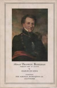 Admiral Franklin Buchanan: Fearless Man of Action