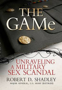 image of The GAMe: Unraveling a Military Sex Scandal
