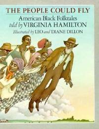 The People Could Fly : American Black Folktales