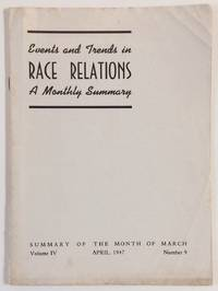 image of Events and trends in race relations: a monthly summary. Volume 4, number 9 (April 1947)