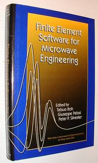 Finite Element Software for Microwave Engineering (Wiley Series in Microwave and Optical Engineering)