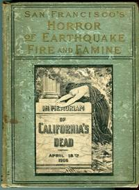image of San Francisco's Horror of Earthquake and Fire: Terrible Devastation_Heart-Rending Scenes, Immense Loss of Life and Hundreds of Millions of Property Destroyed. The Most Appalling Disaster of Modern Times etc.