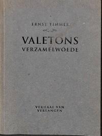Valetons verzamelwoede. Verhaal van verlangen.
