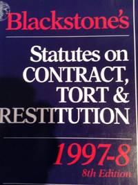 Blackstone's Statutes on Contract, Tort and Restitution (Blackstone's Statute Books)