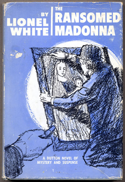 New York: E.P. Dutton & Co., 1964. Octavo, cloth. First edition. Mystery concerning a stolen paintin...