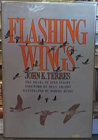 image of FLASHING WINGS. The Drama of Bird Flight