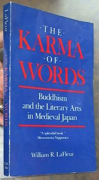 image of The Karma of Words; Buddhism and the Literary Arts in Medieval Japan