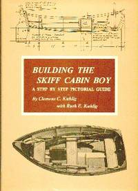image of Building The Skiff Cabin Boy. A Step-by Step Pictorial Guide