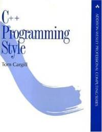 C++ Programming Style by Tom Cargill - Paperback - 1992-04-09 - from Books Express (SKU: 0201563657q)