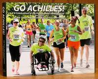 Go Achilles!: A Celebration of the Power of the Human Spirit Third edition by  Dick Traum - Hardcover - 3rd ed.  - 2015 - from Schroeder's Book Haven (SKU: E2442)