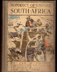 Romance of Empire SOUTH AFRICA- with 12 Full Page Colour Plates