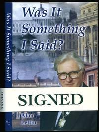 Was It Something I Said? [Signed]