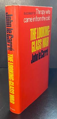 The Looking-Glass War : Double Signed By The Author