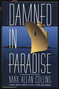 Damned in Paradise by  Max Allan Collins  - First Edition  - 1996  - from Parigi Books, ABAA/ILAB (SKU: 17435)