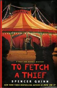 image of To Fetch A Thief: A Chet And Bernie Mystery