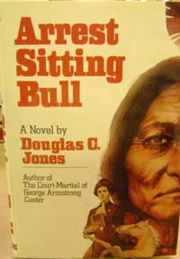 Arrest Sitting Bull
