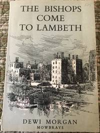 The Bishops Come To Lambeth