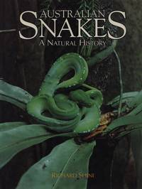 Australian Snakes: A Natural History