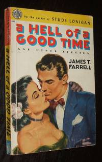 image of A Hell of a Good Time and Other Stories