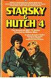 STARSKY & HUTCH No.4 - Bounty Hunter by Max Franklin - Paperback - (Film/TV tie-in) - 1977 - from Sugen & Co. and Biblio.com
