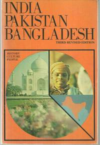 INDIA-PAKISTAN-BANGLADESH History, Culture, People