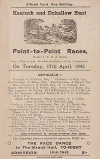 Kanturk and Duhallow Hunt. Point-to-Point Races over a new course. Official Race Card. Tuesday,...