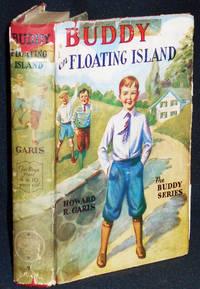 Buddy on Floating Island or A Boy 's Wonderful Secret