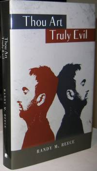Thou Art Truly Evil   -(SIGNED)-