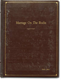 image of Marriage on the Rocks (Original screenplay for the 1965 film, actor Tony Bill's presentation copy)