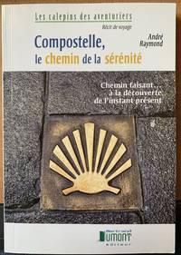 image of Compostelle, le chemin de la serenite