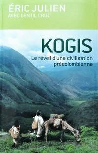 image of Kogis. Le réveil d'une civilisation précolombienne