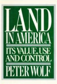 Land in America by Peter Wolf - Hardcover - 1981-02-02 - from Books Express (SKU: 0394504372)