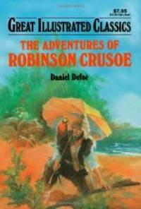 image of The Adventures of Robinson Crusoe (Great Illustrated Classics)