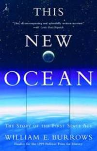 image of This New Ocean: The Story of the First Space Age (Modern Library Paperbacks)