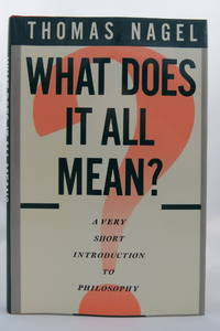 WHAT DOES IT ALL MEAN?  A Very Short Introduction to Philosophy (DJ  protected by a brand new,...