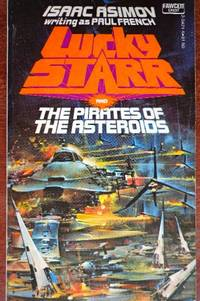 Lucky Starr and the Pirates of the Asteroids by  Isaac Asimov - Paperback - 1st - 1977 - from CANFORD BOOK CORRAL and Biblio.com