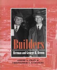 Builders Herman and George R. Brown