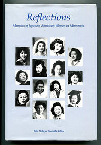 Reflections: Memoirs of Japanese American Women in Minnesota
