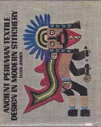 Ancient Peruvian Textile Design in Modern Stitchery