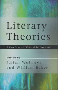Literary Theories. A Case Study in Critical Performance