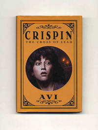 Crispin: The Cross of Lead  - 1st Edition/1st Printing