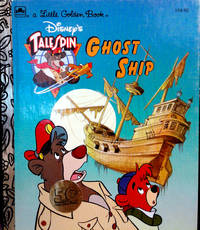 A Little Golden Book DISNEY'S TALE SPIN GHOST SHIP