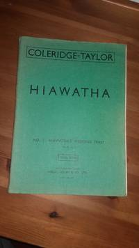 HIAWATHA.No.1 Hiawatha's Wedding Feast Op.30 No.1.Cantata for Tenor Solo, Chorus and Orchestra