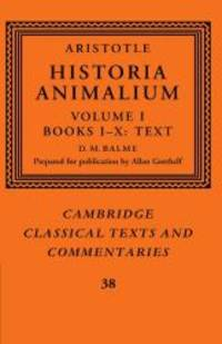 image of Aristotle: 'Historia Animalium': Volume 1, Books I-X: Text (Cambridge Classical Texts and Commentaries)